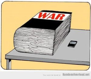WAR and peace...