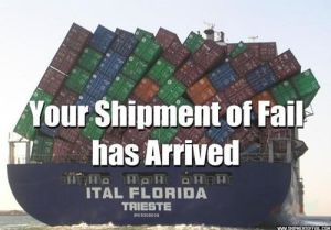 Your Shipment of FAIL has arrived.