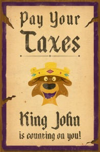 """Pay your taxes"" - King John is counting on you (Disney's Robin Hood - poster)"
