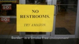 'No restrooms - try Amazon'
