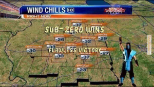 The Weather channel: Sub-Zero Wins! (sub-zero temperatures with Mortal Kombat's Sub-Zero victorious)