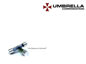 The Umbrella Corporation: 'Our business is Life itself