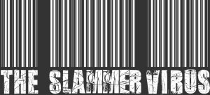 THE SLAMMER VIRUS