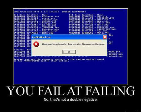Windows Blue Screen of Death - You Fail at Failing