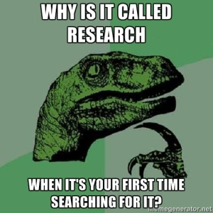 Why is it called 'research', when it's your first time searching for it?