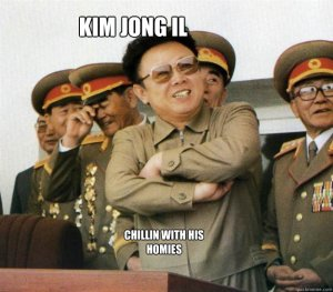 Kim Jong-Il 'chillin with his homies'